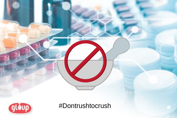 Don't Rush to Crush Medication